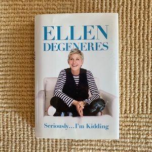 "Ellen Degeneres ""Seriously, I'm kidding"" book"
